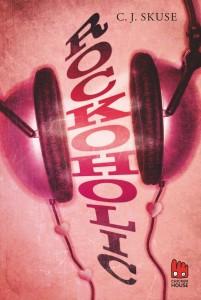 "C.J.-Skuses: ""Rockoholic"""