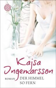 """Kajsa Ingemarsson: """"Der Himmel so fern"""""""