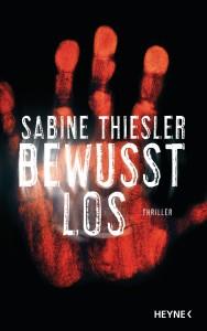 """Sabine Thiesler: """"Bewusstlos"""""""